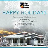 Happy Holidays from Palm Harbor Homes