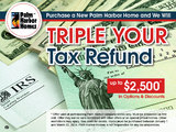 Come in to Palm Harbor in Seguin, Texas, during our Triple Your Tax Return!