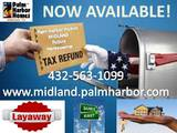 Palm Harbor Homes Home Layaway program for all of Texas & New Mexico