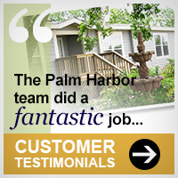 Our quality manufactured homes and modular homes deliver satisfaction to Palm Harbor homeowners.