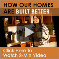 See How are Homes are Built Better!